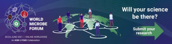 World Microbe Forum - Global and Groundbreaking